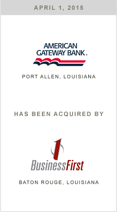 American Gateway Bank is being acquired by Business First Bank
