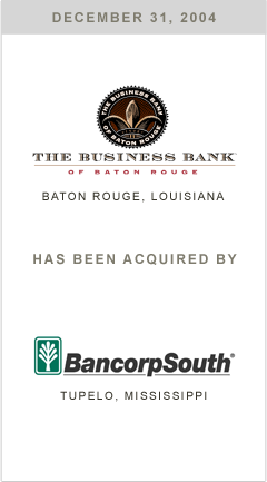 Business Bank has been acquired by Bancorp South