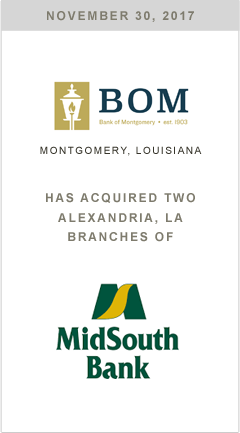 Bank of Montgomery is purchasing two Alexandria, LA branches of MidSouth Bank.