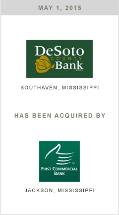 DeSoto County Bank is being acquired by First Commercial Bank