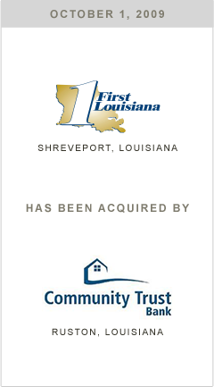First Louisiana Bank has been acquired by Community Trust Bank