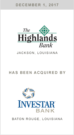 The Highlands Bank is being acquired by Investar Bank.