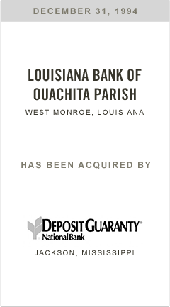 Louisiana Bank of Ouachita Parish has been acquired by Deposit Guaranty