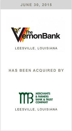 The Vernon Bank is being acquired by Merchants & Farmers Bank & Trust Company