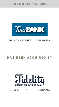 Your Bank has been acquired by Fidelity Homestead Savings Bank